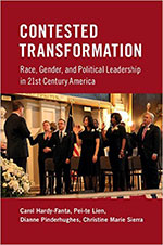 Contested Transformation: Race, Gender, and Political Leadership in 21st Century America