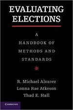 Evaluating Elections: Tools for Improvement